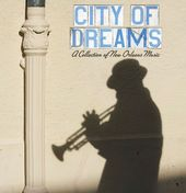 City of Dreams: A Collection of New Orleans Music