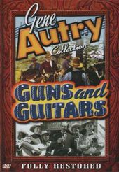Gene Autry Collection - Guns & Guitars