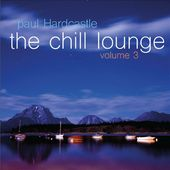 The Chill Lounge, Volume 3