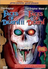 Faces of Death II / The Original Worst of Faces
