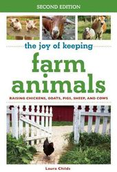 The Joy of Keeping Farm Animals: Raising