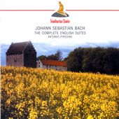 Bach: English Suites Nos. 1 - 6, BWV 806 - 811