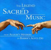 The Legend of Sacred Music: From Allegri's