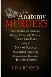 The Anatomy Murders: Being the True and