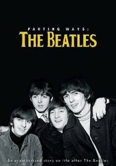 The Beatles - Parting Ways: The Beatles - An
