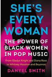 She's Every Woman: The Power of Black Women in