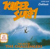 Killer Surf! The Best of The Challengers