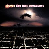 The Last Broadcast (2-CD)