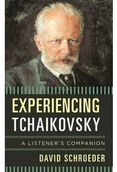 Experiencing Tchaikovsky