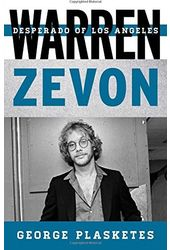 Warren Zevon - Desperado of Los Angeles