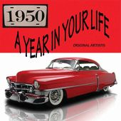 A Year in Your Life: 1950 (2-CD)
