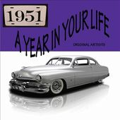 A Year in Your Life: 1951 (2-CD)