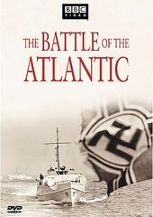 WWII - The Battle of the Atlantic