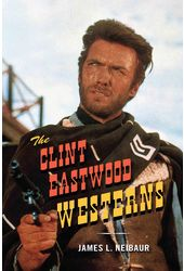 Clint Eastwood - The Clint Eastwood Westerns