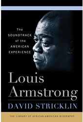 Louis Armstrong: The Soundtrack of the American