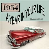 A Year In Your Life: 1954 (2-CD)