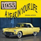 A Year In Your Life: 1955 (2-CD)
