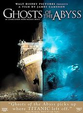 Ghosts of the Abyss (2-DVD)