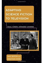 Adapting Science Fiction to Television: Small