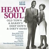 Heavy Soul: Old Town & Barry's Deep Down & Dirty