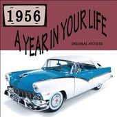 A Year In Your Life: 1956 (2-CD)