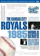 The Kansas City Royals: 1985 World Series