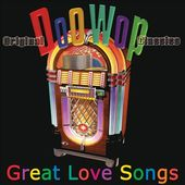 Doo Wop: Great Love Songs