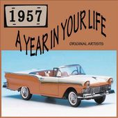 A Year In Your Life: 1957 (2-CD)
