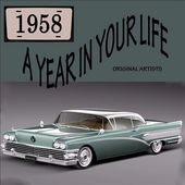 A Year In Your Life: 1958 (2-CD)