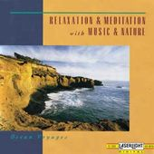 Relaxation and Meditation with Music and Nature:
