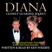 Diana: Closely Guarded Secret (3-CD)