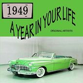 A Year in Your Life 1949 (2-CD)