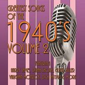 Greatest Songs of the 1940's, Volume 2 (2-CD)