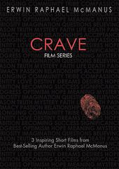 Crave: 3 Inspiring Short Films from Erwin Raphael