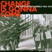 Change Is Gonna Come: The Voice of Black America