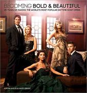 Becoming Bold & Beautiful: 25 Years of Making the