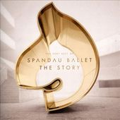 The Story: The Very Best of Spandau Ballet