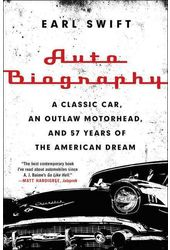 Auto Biography: A Classic Car, an Outlaw
