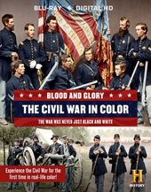 History Channel - Blood and Glory: The Civil War