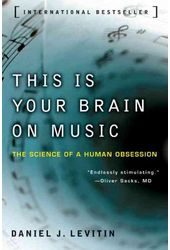 This Is Your Brain on Music: The Science of a