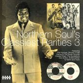 Northern Soul's Classiest Rarities, Volume 3