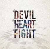 The Devil, The Heart & the Fight