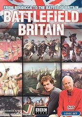 Battlefield Britain: From Boudicca to the Battle