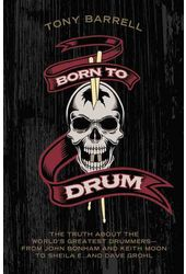 Born to Drum: The Truth About the World's