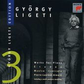 Gyorgy Ligeti Edition 3: Works for Piano (Etudes,