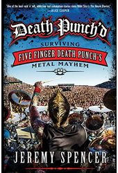 Death Punch'd: Surviving Five Finger Death