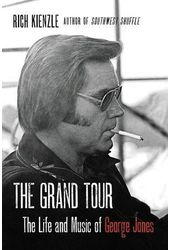 George Jones - The Grand Tour: The Life and Music