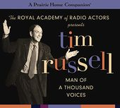 Tim Russell: Man of a Thousand Voices (A Prairie