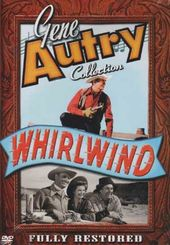 Gene Autry Collection - Whirlwind