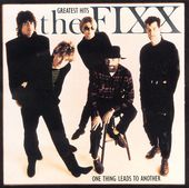 The Fixx - One Thing Leads to Another: Greatest